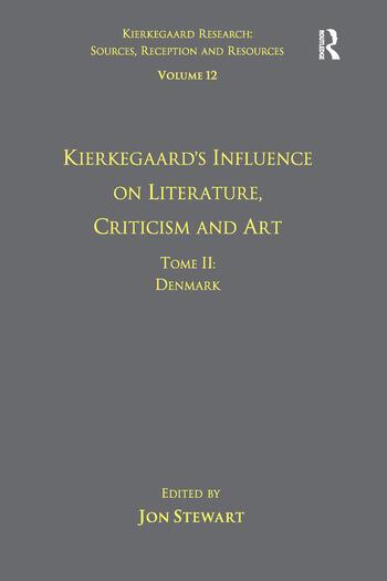 Volume 12, Tome II: Kierkegaard's Influence on Literature, Criticism and Art Denmark book cover