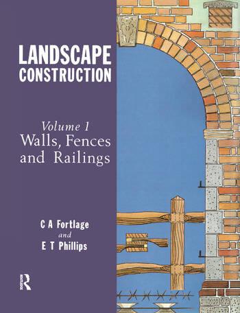 Landscape Construction Volume 1: Walls, Fences and Railings book cover