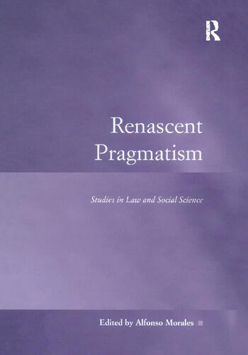 Renascent Pragmatism Studies in Law and Social Science book cover