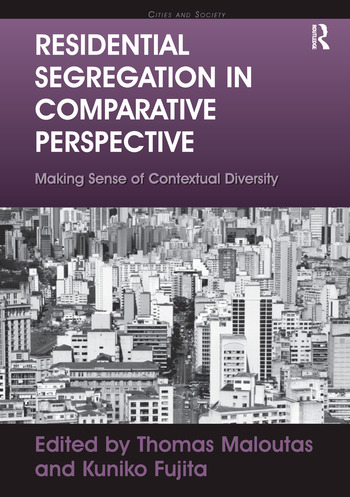 Residential Segregation in Comparative Perspective Making Sense of Contextual Diversity book cover