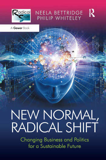 New Normal, Radical Shift Changing Business and Politics for a Sustainable Future book cover