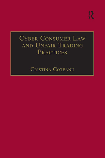 Cyber Consumer Law and Unfair Trading Practices book cover