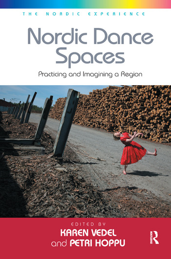 Nordic Dance Spaces Practicing and Imagining a Region book cover