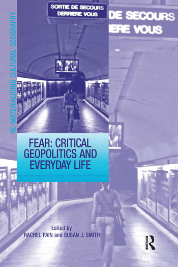 Fear: Critical Geopolitics and Everyday Life book cover