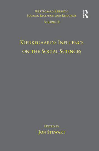 Volume 13: Kierkegaard's Influence on the Social Sciences book cover