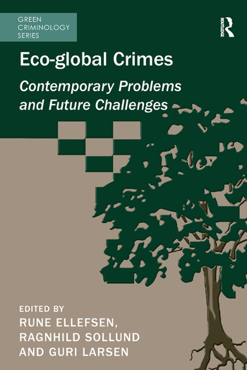 Eco-global Crimes Contemporary Problems and Future Challenges book cover