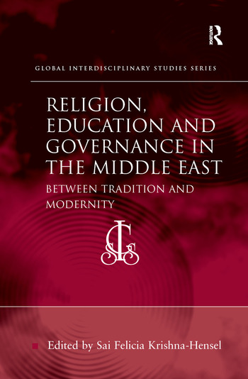 Religion, Education and Governance in the Middle East Between Tradition and Modernity book cover