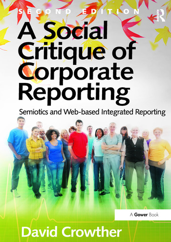 A Social Critique of Corporate Reporting Semiotics and Web-based Integrated Reporting book cover