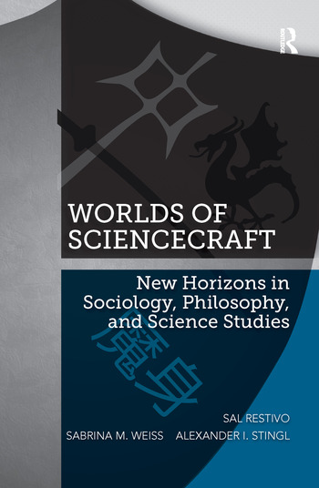 Worlds of ScienceCraft New Horizons in Sociology, Philosophy, and Science Studies book cover