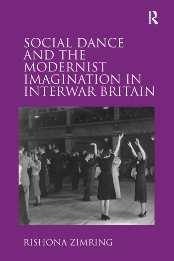 Social Dance and the Modernist Imagination in Interwar Britain book cover