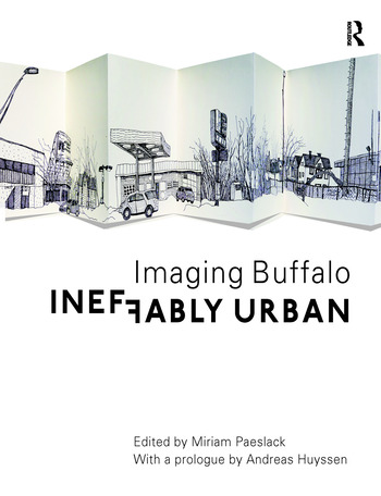 Ineffably Urban: Imaging Buffalo book cover