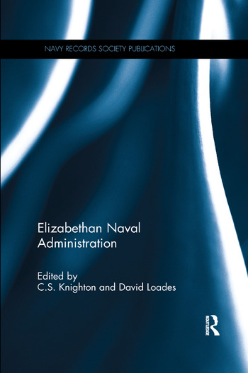 Elizabethan Naval Administration book cover