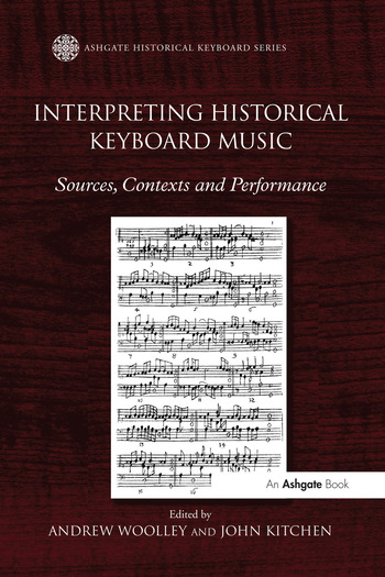 Interpreting Historical Keyboard Music Sources, Contexts and Performance book cover