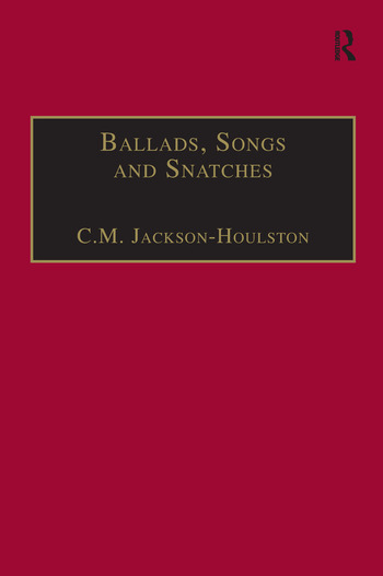 Ballads, Songs and Snatches The Appropriation of Folk Song and Popular Culture in British 19th-Century Realist Prose book cover