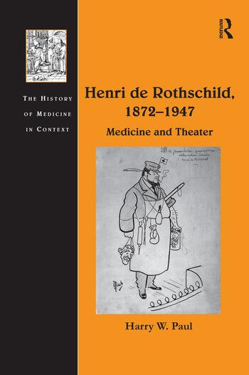 Henri de Rothschild, 1872–1947 Medicine and Theater book cover