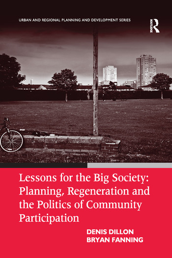 Lessons for the Big Society: Planning, Regeneration and the Politics of Community Participation book cover