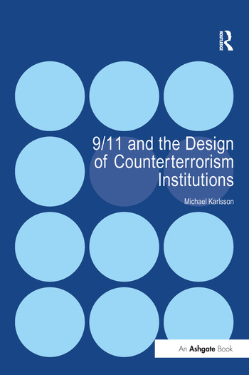 9/11 and the Design of Counterterrorism Institutions book cover
