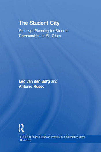 The Student City Strategic Planning for Student Communities in EU Cities book cover
