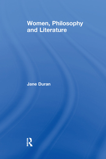 Women, Philosophy and Literature book cover