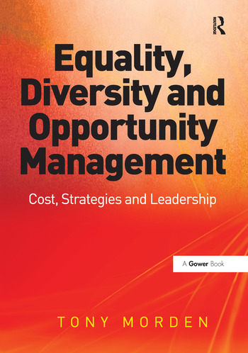 Equality, Diversity and Opportunity Management Costs, Strategies and Leadership book cover