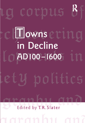 Towns in Decline, AD100–1600 book cover