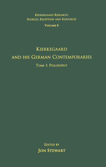 Volume 6, Tome I: Kierkegaard and His German Contemporaries - Philosophy book cover