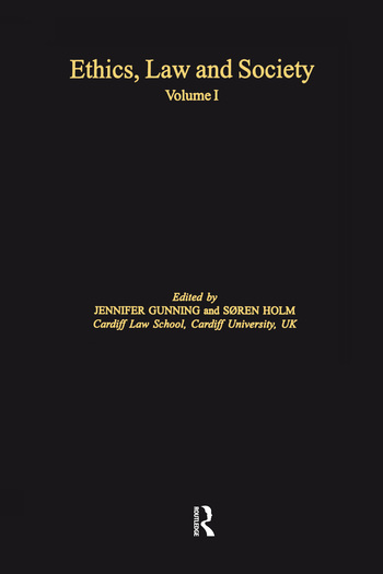 Ethics, Law and Society Volume I book cover