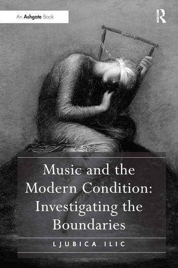 Music and the Modern Condition: Investigating the Boundaries book cover