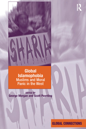 Global Islamophobia Muslims and Moral Panic in the West book cover