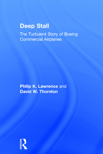 Deep Stall The Turbulent Story of Boeing Commercial Airplanes book cover