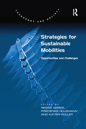 Strategies for Sustainable Mobilities Opportunities and Challenges book cover