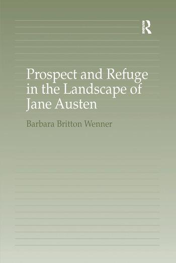 Prospect and Refuge in the Landscape of Jane Austen book cover