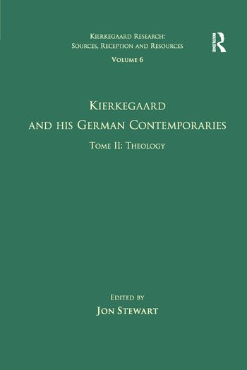 Volume 6, Tome II: Kierkegaard and His German Contemporaries - Theology book cover