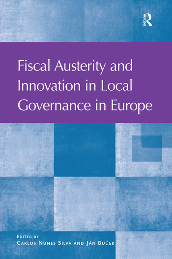 Fiscal Austerity and Innovation in Local Governance in Europe book cover