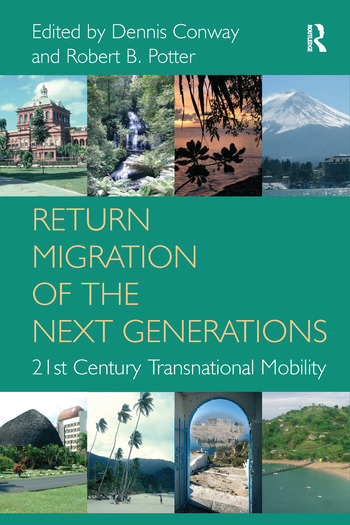 Return Migration of the Next Generations 21st Century Transnational Mobility book cover