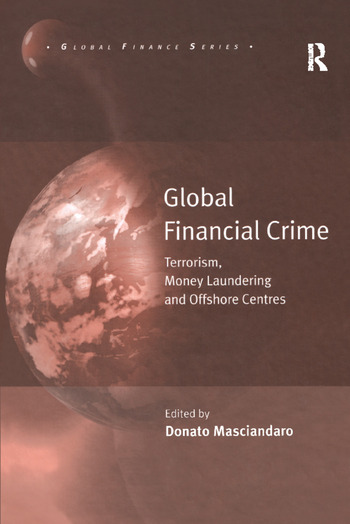 Global Financial Crime Terrorism, Money Laundering and Offshore Centres book cover