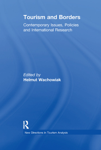Tourism and Borders Contemporary Issues, Policies and International Research book cover