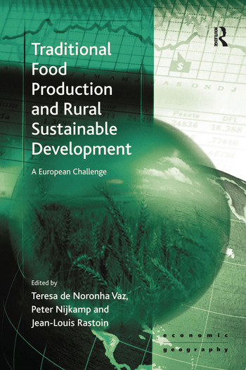 Traditional Food Production and Rural Sustainable Development A European Challenge book cover