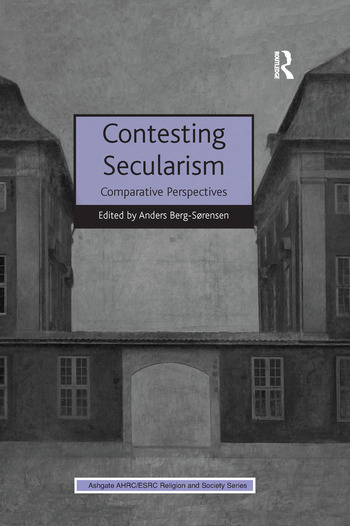 Contesting Secularism Comparative Perspectives book cover