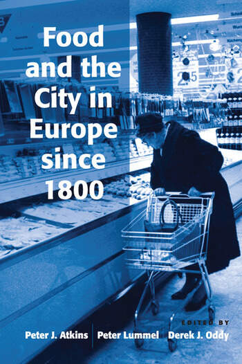 Food and the City in Europe since 1800 book cover