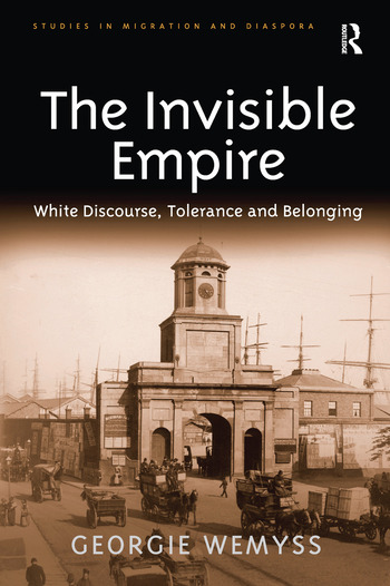The Invisible Empire White Discourse, Tolerance and Belonging book cover
