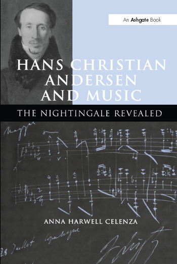 Hans Christian Andersen and Music The Nightingale Revealed book cover
