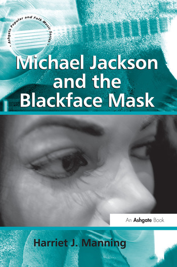Michael Jackson and the Blackface Mask book cover