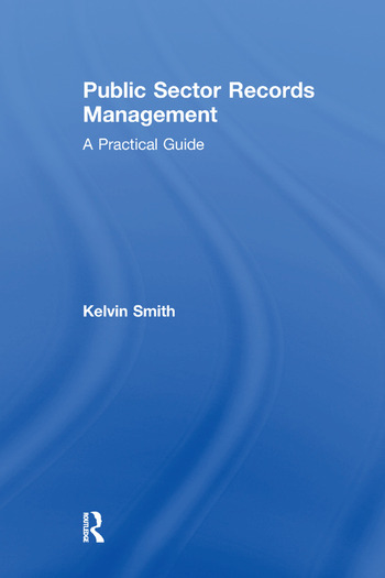 Public Sector Records Management A Practical Guide book cover