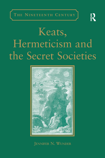 Keats, Hermeticism, and the Secret Societies book cover
