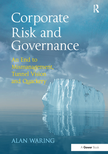Corporate Risk and Governance An End to Mismanagement, Tunnel Vision and Quackery book cover