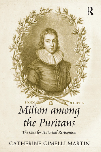 Milton among the Puritans The Case for Historical Revisionism book cover