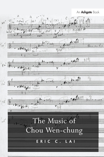 The Music of Chou Wen-chung book cover