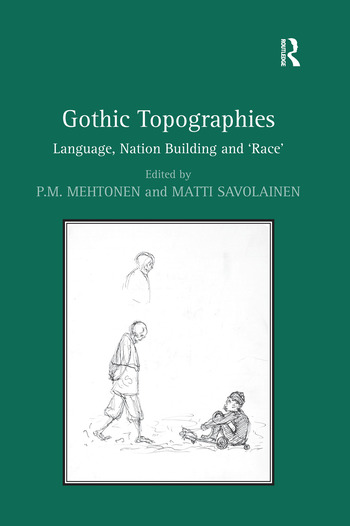 Gothic Topographies Language, Nation Building and 'Race' book cover