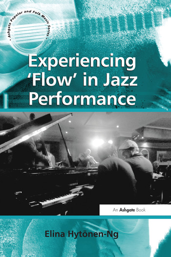 Experiencing 'Flow' in Jazz Performance book cover